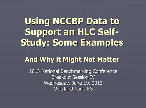 Using NCCBP Data to Support an HLC Self-Study: Some Examples