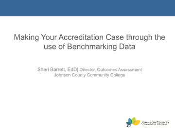 Making Your Accreditation Case through the use of Benchmarking Data